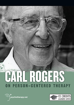 Carl Rogers on Person-Centered Therapy