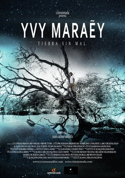 Yvy Maraey, Land Without Evil - Yvy Maraey, Tierra Sin Mal