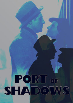 Port of Shadows - Le Quai des Brumes