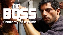 The Boss: Anatomy of a Crime - El patrón, radiografía de un crimen