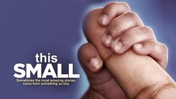 This Small - The Experiences of Parents with Premature Children